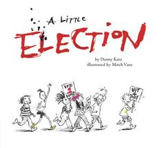 Children's Book Review of A Little Election