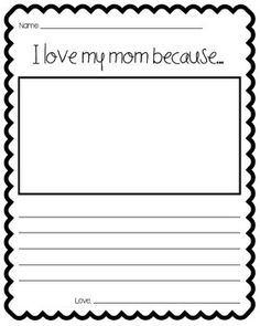 i love my mom because writing paper 31 unexpected ways to show your mom you love her use these ideas for mother's day, or really for any day when you feel like celebrating the best person on the planet brb, calling my mom right now.