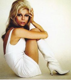 Nancy Sinatra...these boots were made for walkin...