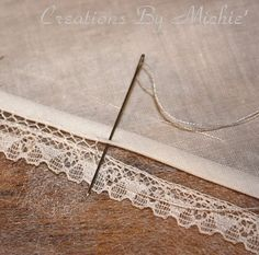 hand sewing, heirloom sewing, sewing techniques, vintage lace, sewing tips, attach lace, stitch, sewing tutorials, needle lace tutorial