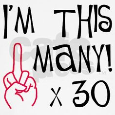 Turning 30 this year! happy birthdays, funni, birthday messages, sexi humor, favorit quot, parti, birthday cakes
