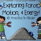 Month long unit for exploring force, motion, and energy $