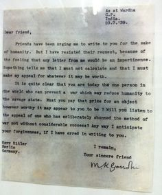 """Gandhi's Letter To Adolf Hitler. Hitler almost wiped out an entire race of people, but in this letter pleading with him not to start WWII, Ghandi wrote that he still considered himself Hitler's """"sincere friend""""."""