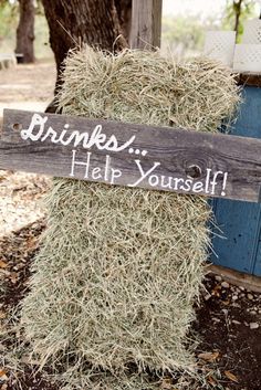 Possibility for the ceremony site (without the hay bale). I mean, I could make this sign, right?