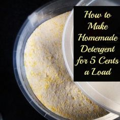 How to Make Homemade Detergent for 5 Cents a Load - Unique DIY Ideas