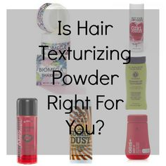 Is Hair Texturizing Powder Right For You?