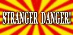 Protect your kids from stranger danger!