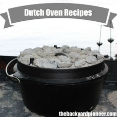 When it comes to Dutch Oven Recipes you are only limited by your patience and imagination. On this Dutch Oven Recipes page I will be collecting the best recipes that I can find from trusted sources along with my own creations!