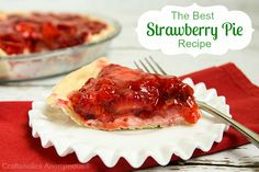 Best Strawberry Pie Recipe...that cream cheese layer is good!