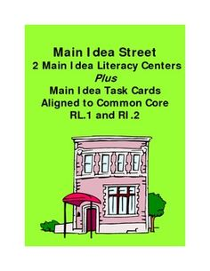 Main Idea Street is not your ordinary street.  Student learn main idea by placing detail houses onto the correct main idea streets.  This Common Core aligned game includes two literacy centers and main idea task cards.  Unique and fun way to teach main idea.