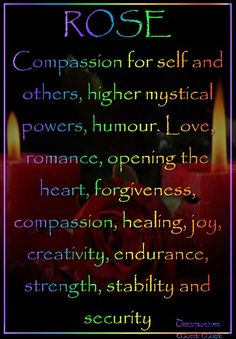 Candles:  Rose #Candle ~ Compassion for self and others, higher mystical powers, humor, Love, romance, opening the heart, forgiveness, compassion, healing, joy, creativity, endurance, strength, stability and security.