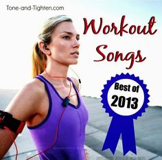 Tone & Tighten: Top Workout Songs of 2013
