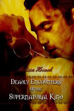 Deadly_Encounters_of_the_Supernatural_Kind