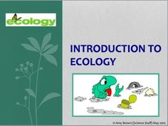 Introduction to Ecology PowerPoint with Notes for Teacher and Student