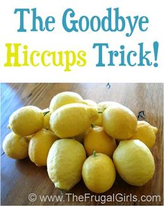 The Goodbye Hiccups Trick! - at TheFrugalGirls.com - it works like a charm! #thefrugalgirls