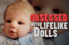 'Reborn' #Dolls: Creepy or Cute? #Anderson