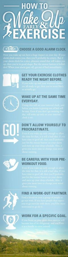 How to wake up early and exercise... Need to actually do this!