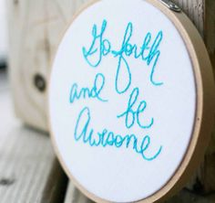 go forth | be awesome