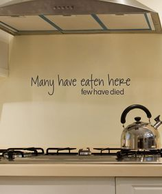 I want this, framed, in my kitchen. 'Many Have Eaten Here' Wall Decal