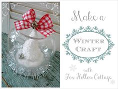 Winter Holiday Christmas Crafted Snow Globe only 3.50 w/Dollar Tree items.