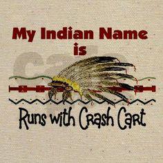 Lol #nursehumor nurs humor, indian princess, magnets, funni, names, nurse gifts, nurs stuff, crash cart, nursing