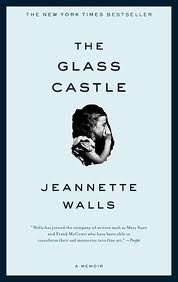 The Glass Castle...loved this book.