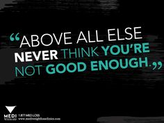 You are more than good enough to live a #healthy life! #weightloss #motivation #inspiration #quote