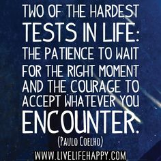 Two Of The Hardest Tests In Life
