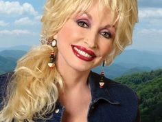 Dolly Parton! I don't think anyone can understand how much I LOVE this woman!!!