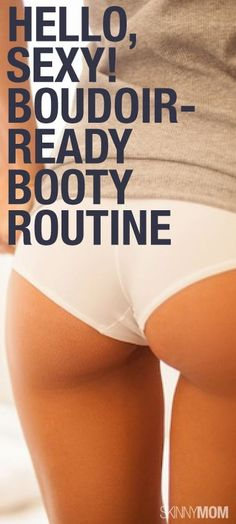Kick your booty in to shape with these boudoir-ready sculpting moves for a toned bottom.