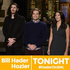 TONIGHT: Bill Hader hosts with music from Hozier! #SNL