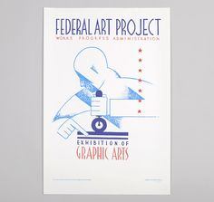 "POSTERS OF THE WPA: ""Federal Art Project"" Reproduction Hand-Printed Poster"