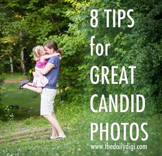 Love her advice to take lots of pictures and be patient for the perfect moment rather than telling them what to do or where to stand. {8 Tips for Great Candid Photos by Janet at The Daily Digi}