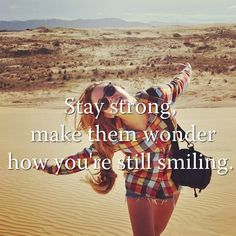 Stay strong and make