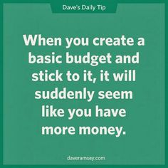 Learn how to be better with money. Budgeting 101 - The Dave Ramsey Way