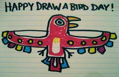 Happy Draw A Bird Day! bird