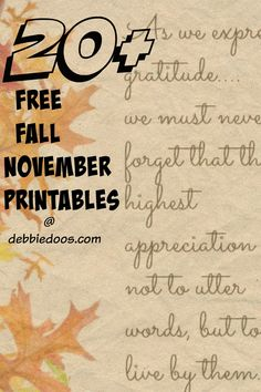 20+ Fall free Printables for your November decorating.  Just print, frame, gift and enjoy! Thanksgiving, giving, thankful and more.