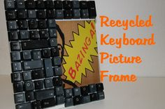 Recycled Keyboard Picture Frame! DIY Nerdy Gifts! http://www.youtube.com/edit?video_id=hG2IU-xb8E4=1