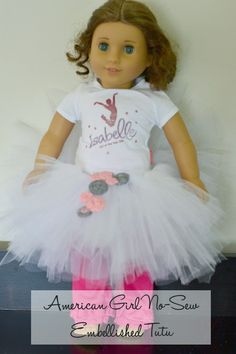 Architecture of a Mom: New-Sew Embellished American Girl Doll Tutu #americangirl