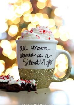 All Mama wants is a Silent Night.