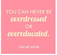 agreed Mr. Wilde.