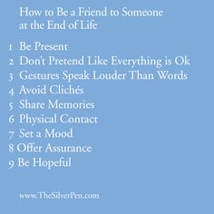 friends at the end of life caregiv, life, friends, hospice quotes, cancer grief, be a friend, wisdom, inspir, beauti articl