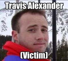 Pictures of Travis Alexander and Friends