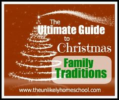Ultimate guide to Christmas family traditions