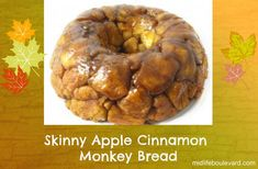 monkey bread, weight watchers recipe, weight watchers points, weight watchers monkey break, skinny kitchen, healthy eating, midlife, midlife...
