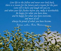 Live life to the fullest #quotes #inspireothers