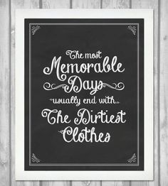 The most memorable days...