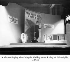 A window display advertising the Visiting Nurse Society of Philadelphia, c.1940. Image courtesy of the Barbara Bates Center for the Study of the History of Nursing.