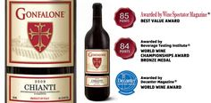 """Ganfalone Chianti - awarded """"Best Value Award"""" by Wine Spectator Magazine, """"World Wine Award"""" by Decanter Magazine and """"World Wine Championships Award Bronze Medal"""" by the Beverage Testing Institute."""