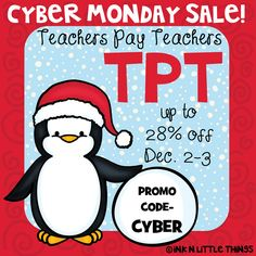 Teachers Pay Teachers CYBER MONDAY SALE - December 2-3!!!  Be sure to use the PROMO CODE:  CYBER to get the 28% Discount!